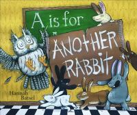 Cover image for A is for another rabbit