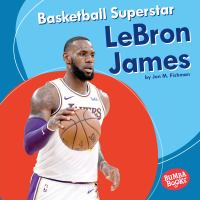 Cover image for Basketball superstar Lebron James
