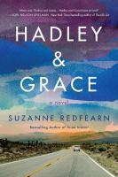 Cover image for Hadley & Grace : a novel