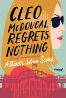 Cover image for Cleo McDougal regrets nothing : a novel