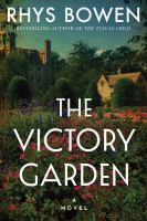 Cover image for The victory garden : a novel