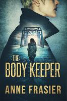 Cover image for The body keeper