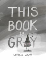 Cover image for This book is gray