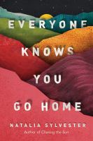 Cover image for Everyone knows you go home