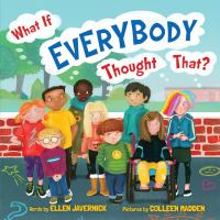 Cover image for What if everybody thought that?