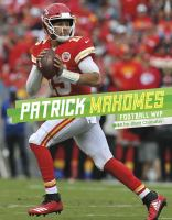 Cover image for Patrick Mahomes : football MVP