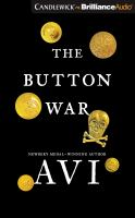 Cover image for The button war : a tale of the Great War