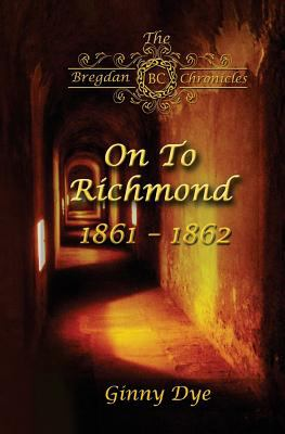 Cover image for On to Richmond : 1861-1862