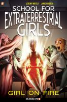 Cover image for School for extraterrestrial girls. #1, Girl on fire