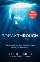 Cover image for Breakthrough : the miraculous true story of a mother's faith and her child's resurrection