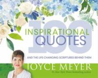 Cover image for 100 inspirational quotes : and the life-changing scriptures behind them
