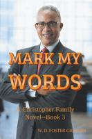 Cover image for Mark my words : a Christopher family novel, Book 3