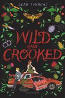 Cover image for Wild and crooked