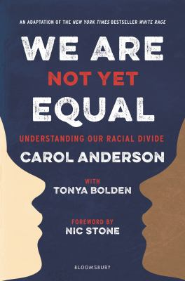 Cover image for We are not yet equal : understanding our racial divide