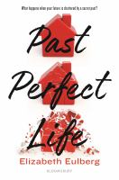 Cover image for Past perfect life