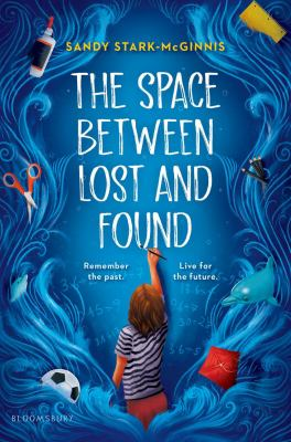 Cover image for The space between lost and found