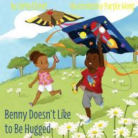 Cover image for Benny doesn't like to be hugged