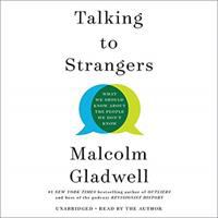 Cover image for Talking to strangers : what we should know about the people we don't know