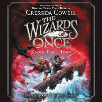 Cover image for The Wizards of Once: Knock Three Times