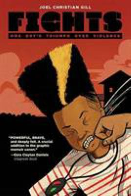 Cover image for Fights : one boy's triumph over violence