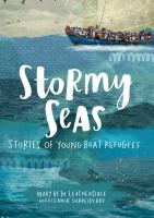 Cover image for Stormy seas : stories of young boat refugees