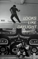 Cover image for Looks like daylight : voices of indigenous kids
