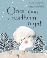 Cover image for Once upon a northern night