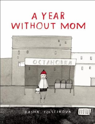 Cover image for A year without mom