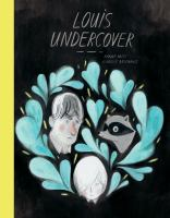 Cover image for Louis undercover