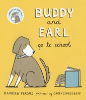 Cover image for Buddy and Earl go to school