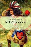 Cover image for The translation of Dr. Apelles : a love story