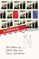 Cover image for Airmail : the letters of Robert Bly and Tomas Tranströmer
