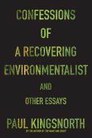 Cover image for Confessions of a recovering environmentalist and other essays