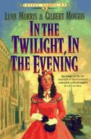 Cover image for In the twilight, in the evening