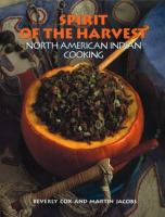 Cover image for Spirit of the harvest : North American Indian cooking