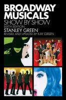 Cover image for Broadway musicals : show by show