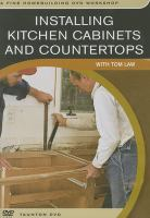 Cover image for Installing kitchen cabinets & countertops