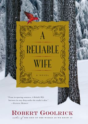 Cover image for A reliable wife : a novel