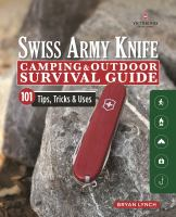 Cover image for Swiss Army knife camping & outdoor survival guide : 101 tips, tricks & uses