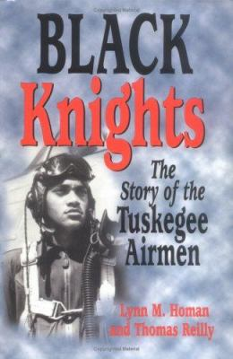 Cover image for Black Knights : the story of the Tuskegee airmen