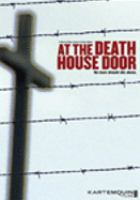 Cover image for At the death house door
