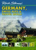 Cover image for Rick Steves' Europe. Germany, Swiss Alps & travel skills