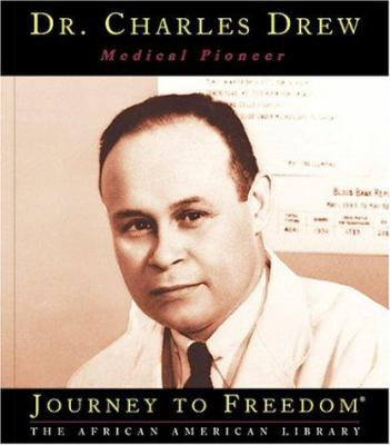 Cover image for Dr. Charles Drew, medical pioneer