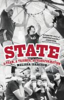 Cover image for State : a team, a triumph, a transformation