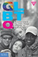 Cover image for GLBTQ : the survival guide for gay, lesbian, bisexual, transgender, and questioning teens