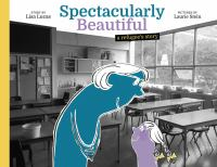 Cover image for Spectacularly beautiful : a refugee's story