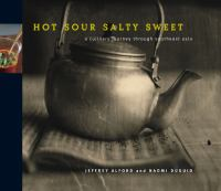 Cover image for Hot, sour, salty, sweet : a culinary journey through Southeast Asia