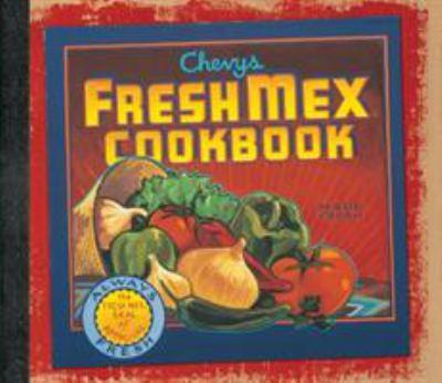 Cover image for Chevys and Rio Bravo fresh mex cookbook