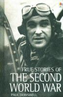 Cover image for True stories of the Second World War