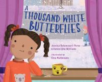 Cover image for A thousand white butterflies